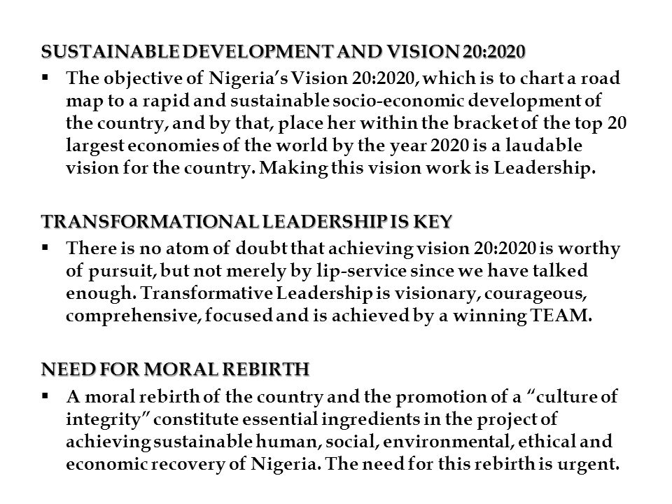 SUSTAINABLE DEVELOPMENT AND VISION 20:2020