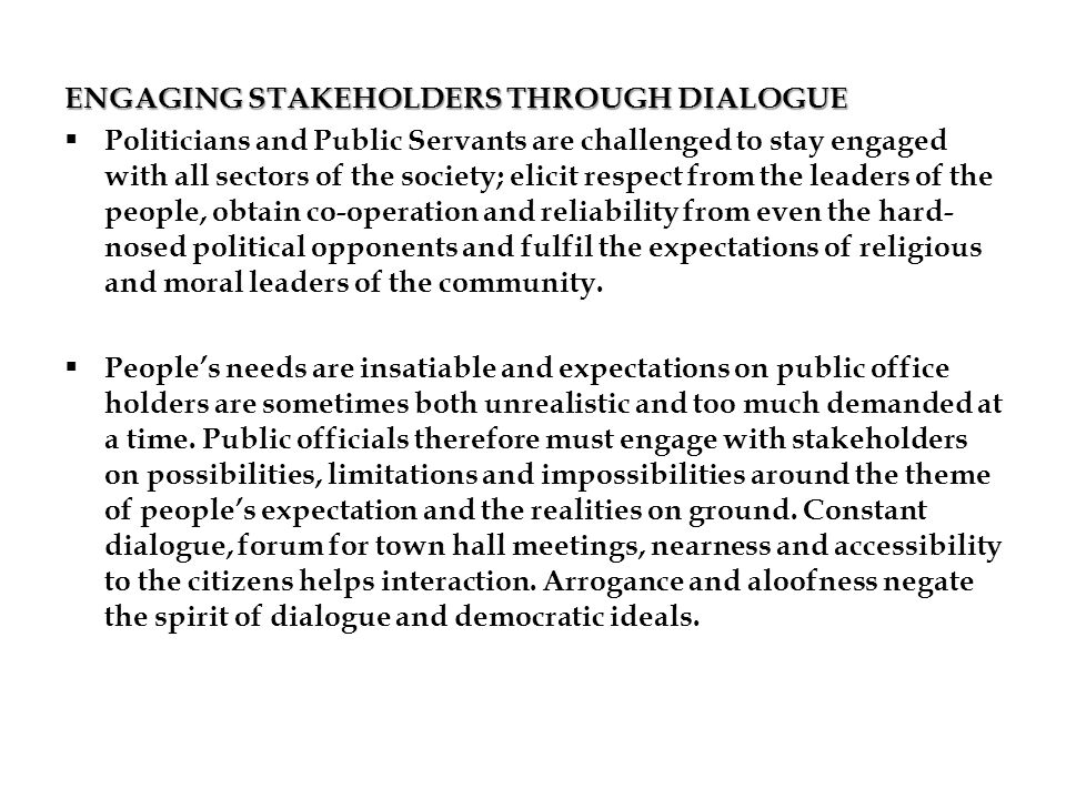 ENGAGING STAKEHOLDERS THROUGH DIALOGUE