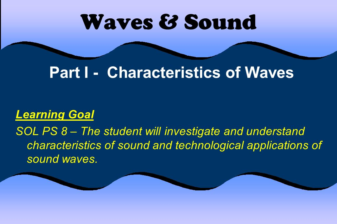 Part I - Characteristics of Waves