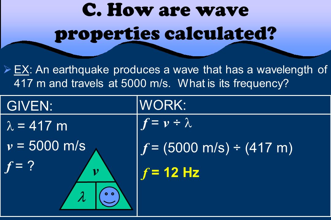 C. How are wave properties calculated