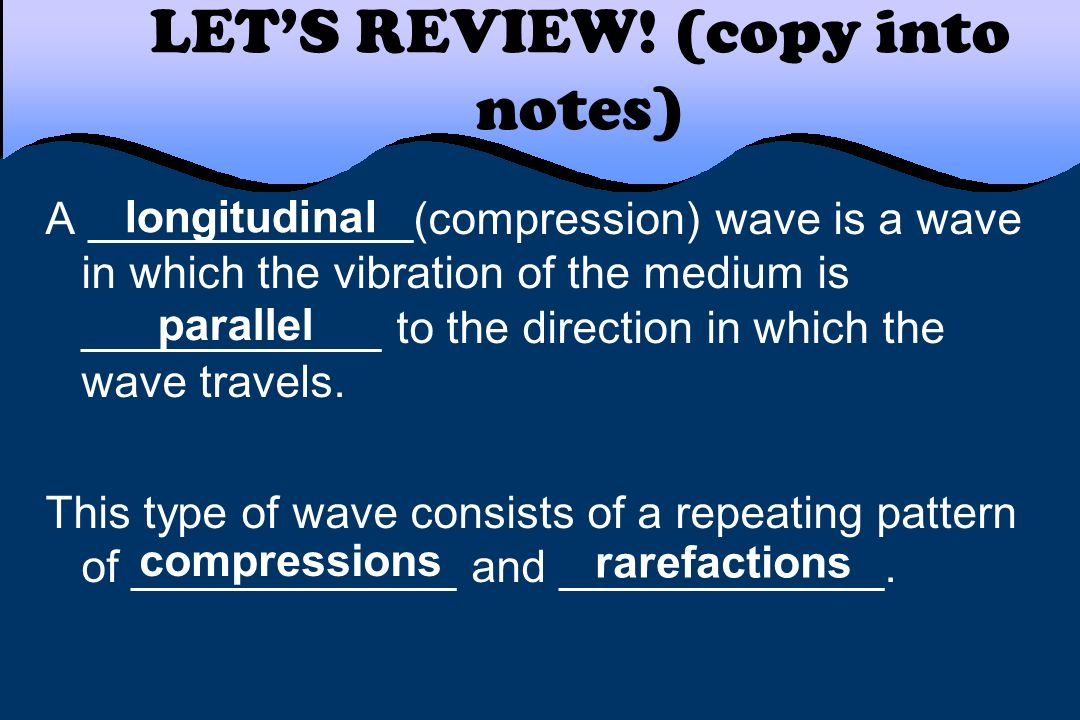 LET'S REVIEW! (copy into notes)