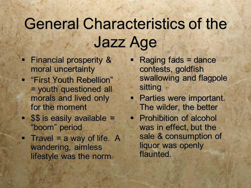 General Characteristics of the Jazz Age