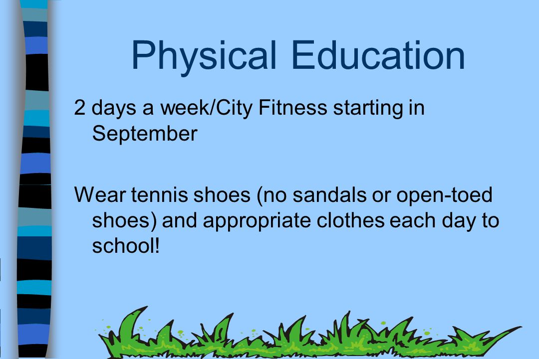 Physical Education 2 days a week/City Fitness starting in September