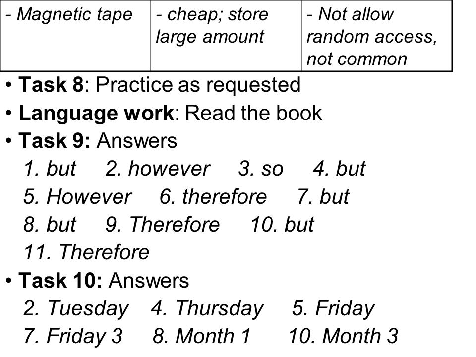 Task 8: Practice as requested Language work: Read the book