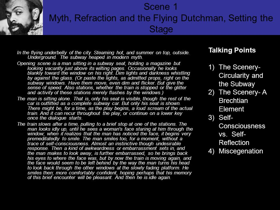 Scene 1 Myth, Refraction and the Flying Dutchman, Setting the Stage