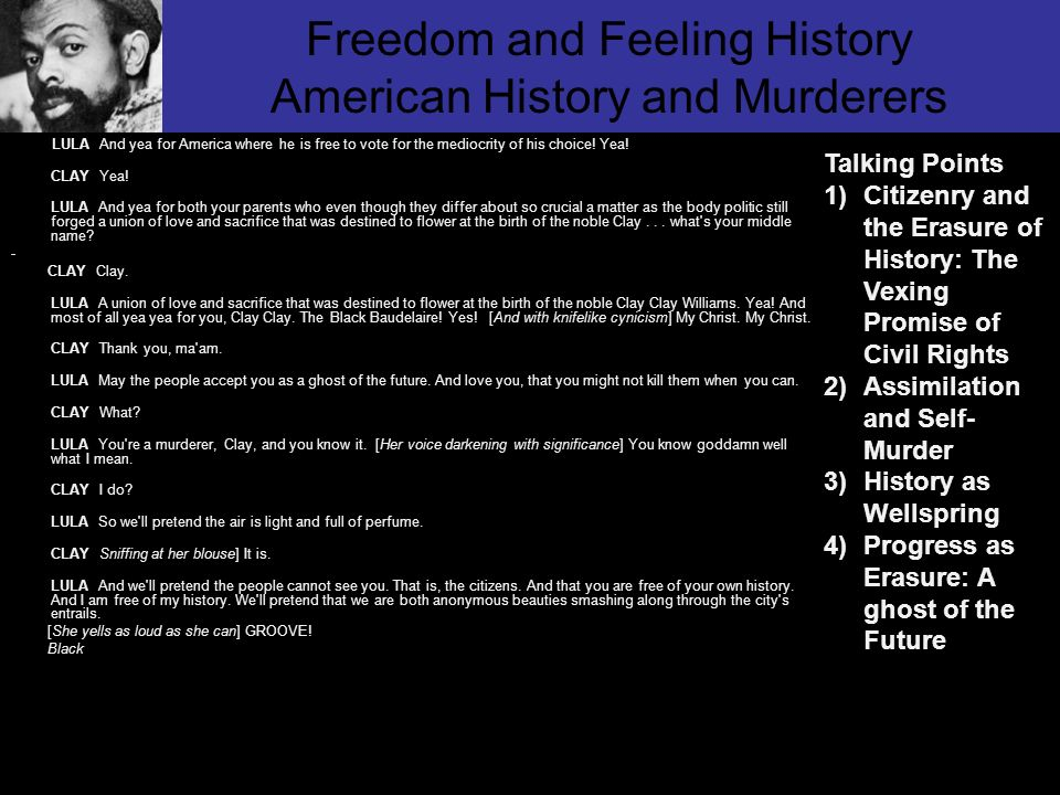 Freedom and Feeling History American History and Murderers