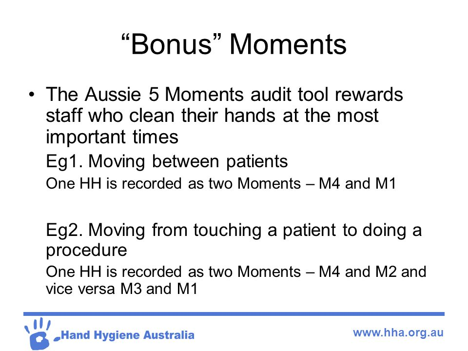 Bonus Moments The Aussie 5 Moments audit tool rewards staff who clean their hands at the most important times.