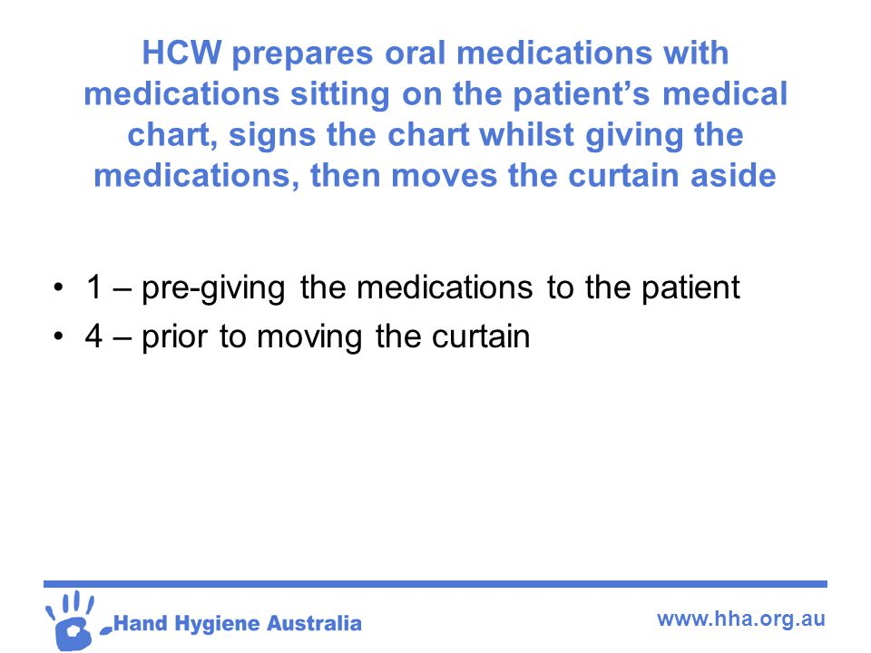 HCW prepares oral medications with medications sitting on the patient's medical chart, signs the chart whilst giving the medications, then moves the curtain aside