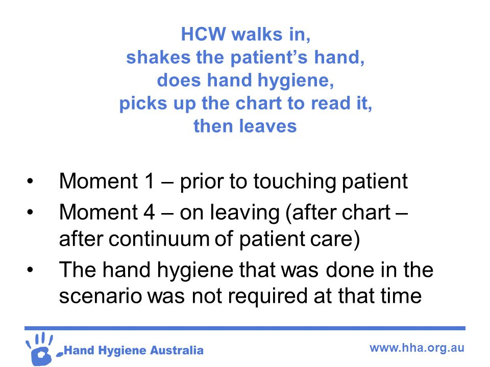 Moment 1 – prior to touching patient