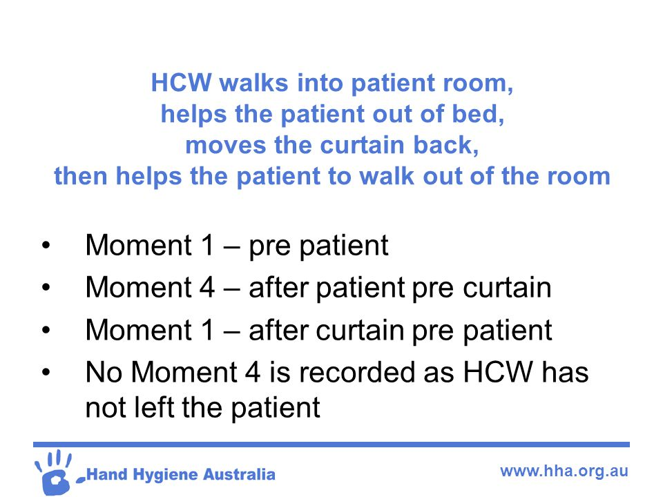 Moment 4 – after patient pre curtain