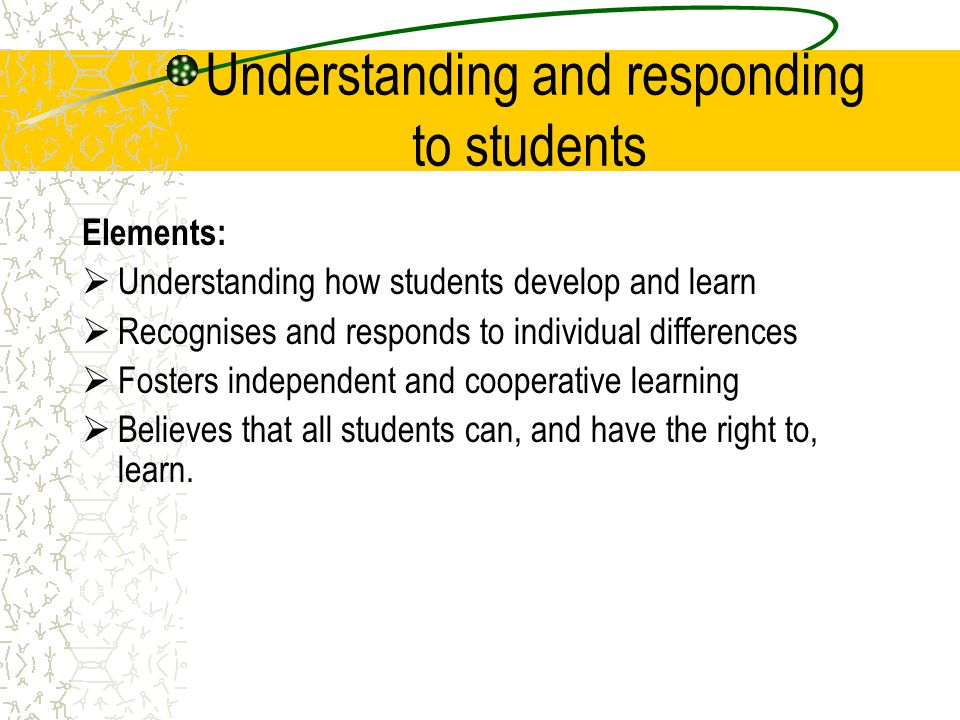 Understanding and responding to students