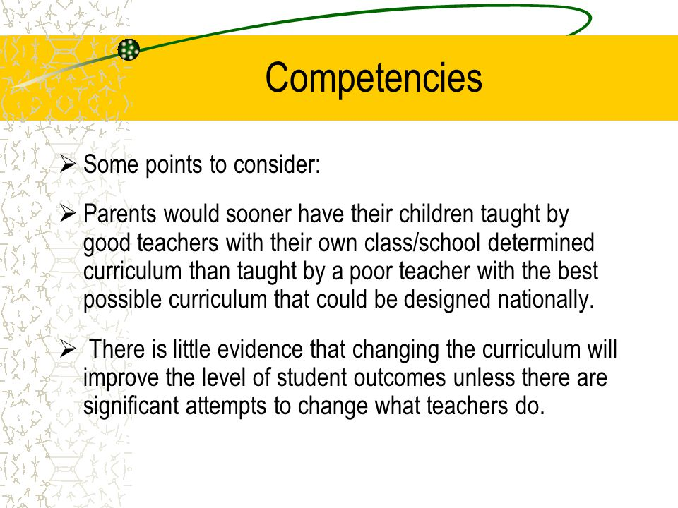 Competencies Some points to consider: