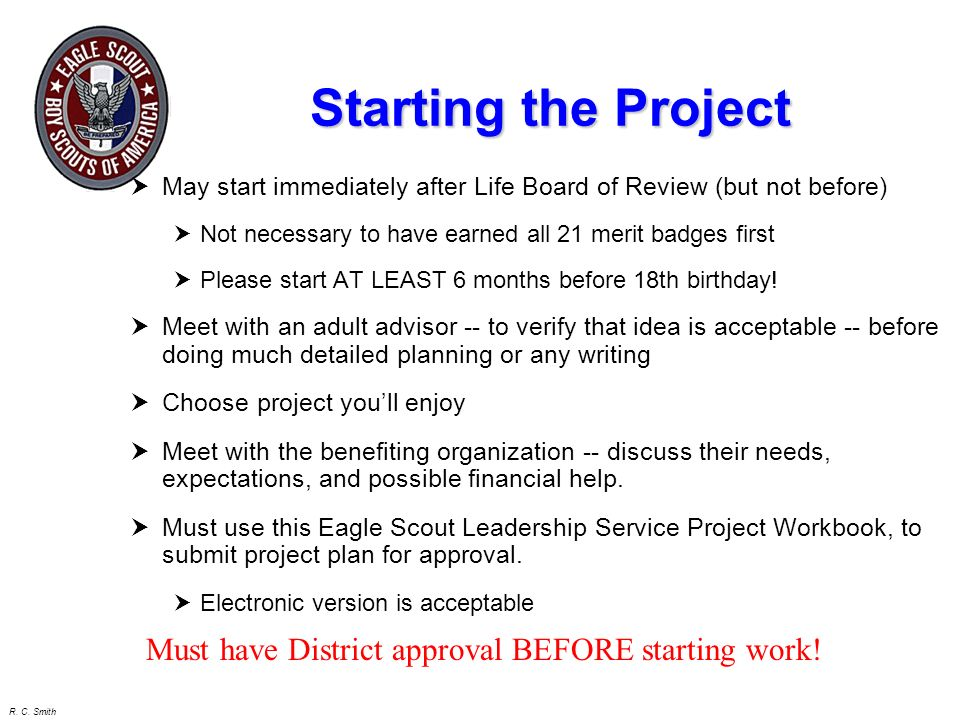 Starting the Project Must have District approval BEFORE starting work!