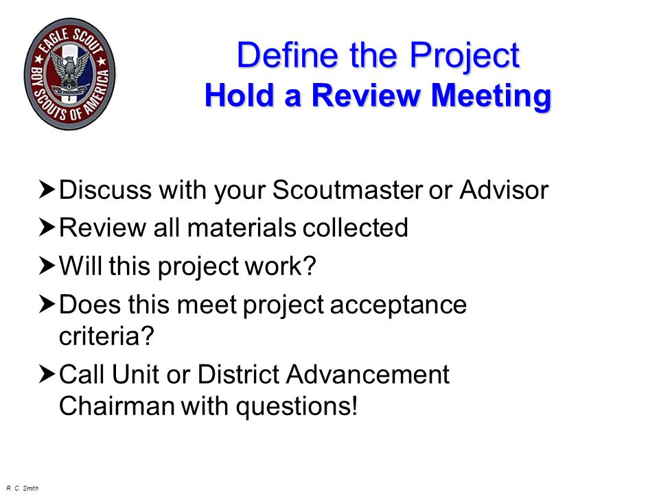 Define the Project Hold a Review Meeting
