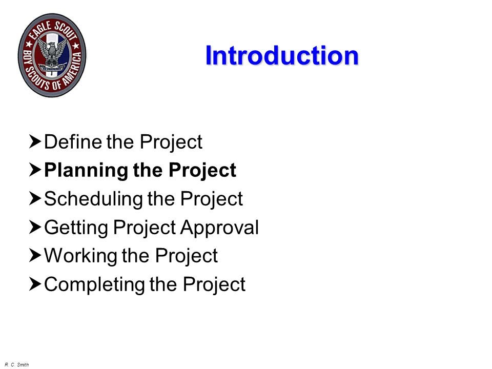 Introduction Define the Project Planning the Project