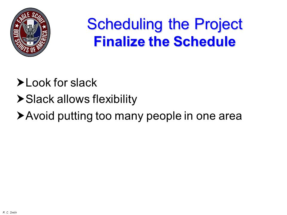 Scheduling the Project Finalize the Schedule