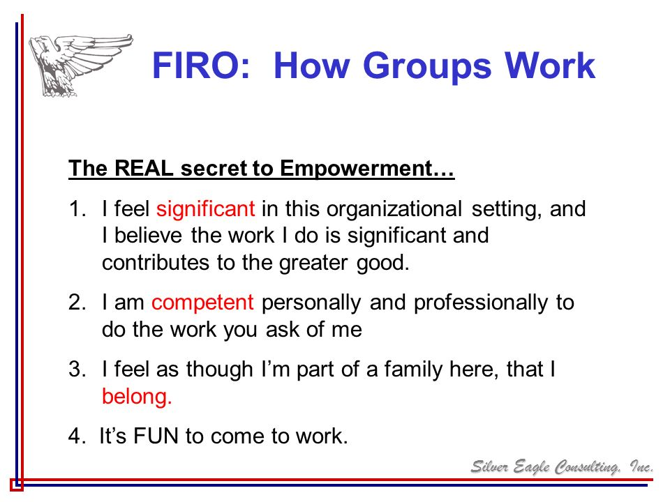 FIRO: How Groups Work The REAL secret to Empowerment…