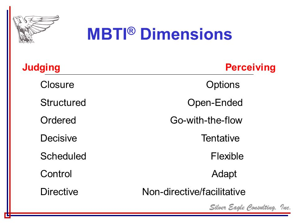 MBTI® Dimensions Judging Perceiving Closure Options