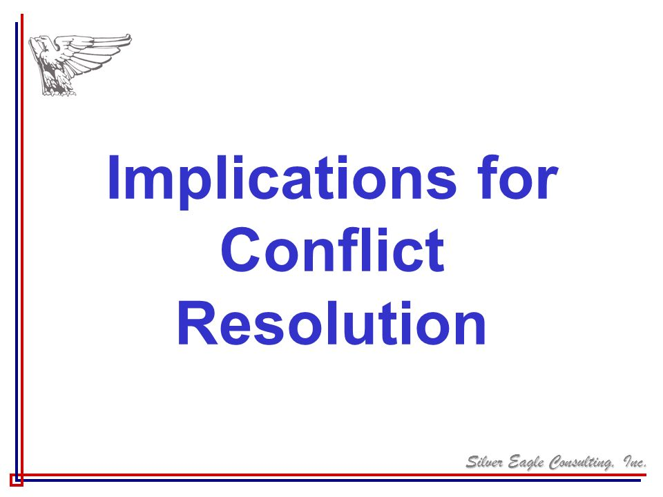 Implications for Conflict Resolution