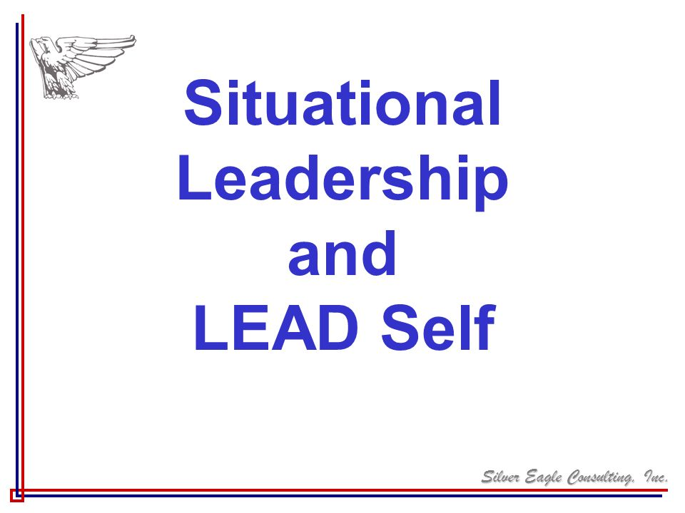 Situational Leadership and LEAD Self