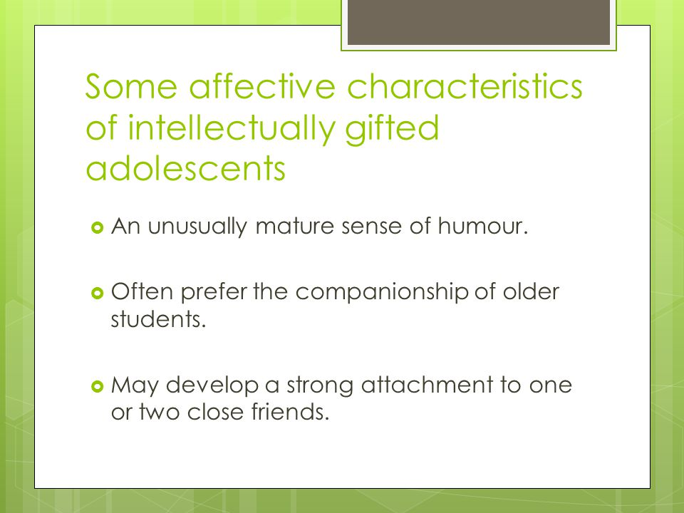Intellectually Gifted Students Often >> Understanding And Supporting Your Gifted Child Ppt Download