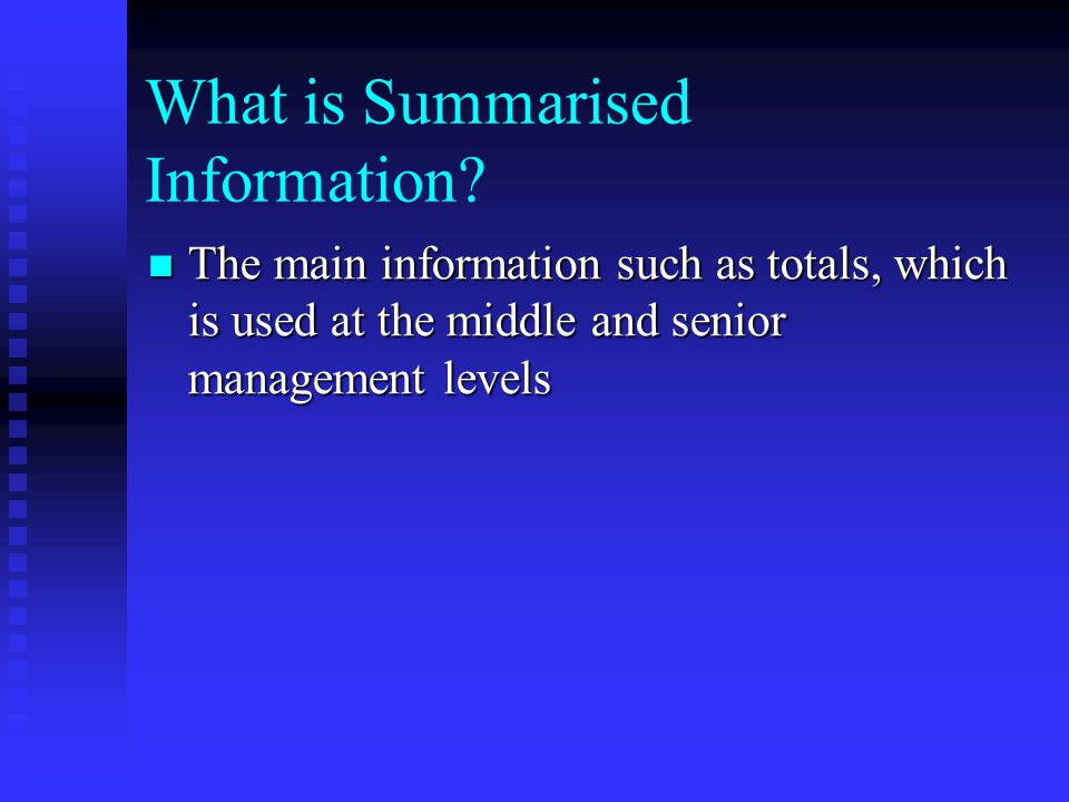 What is Summarised Information