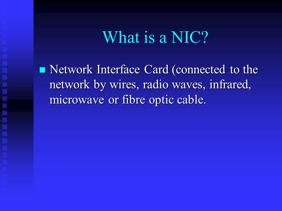 What is a NIC.