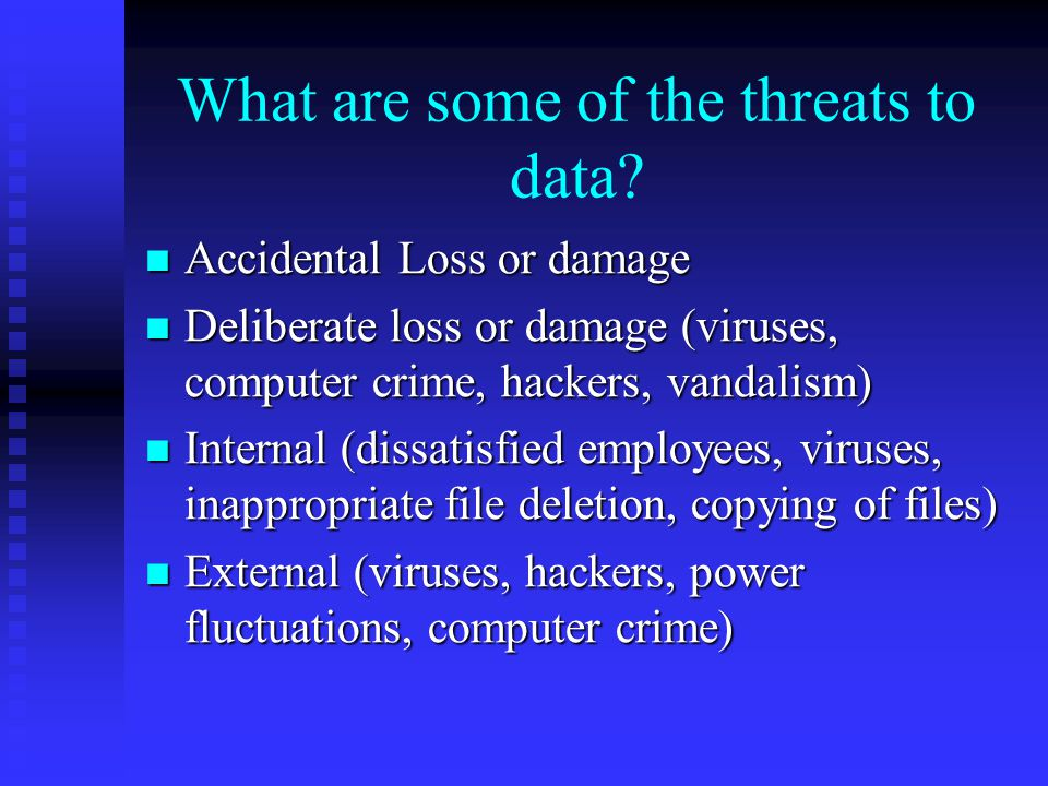 What are some of the threats to data