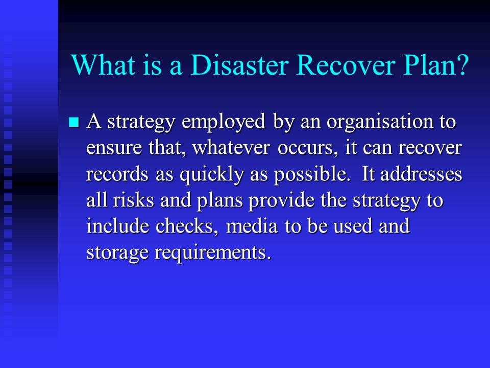 What is a Disaster Recover Plan