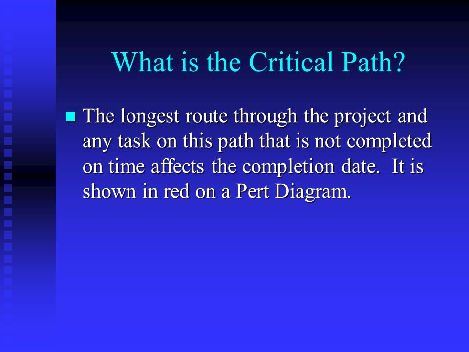 What is the Critical Path