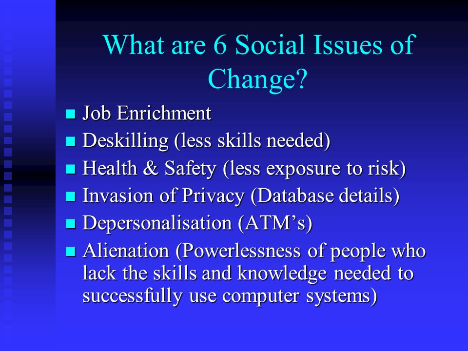 What are 6 Social Issues of Change