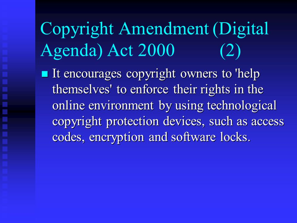 Copyright Amendment (Digital Agenda) Act 2000 (2)