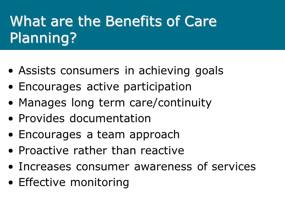 What are the Benefits of Care Planning