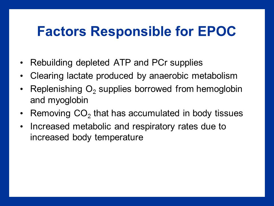 Factors Responsible for EPOC