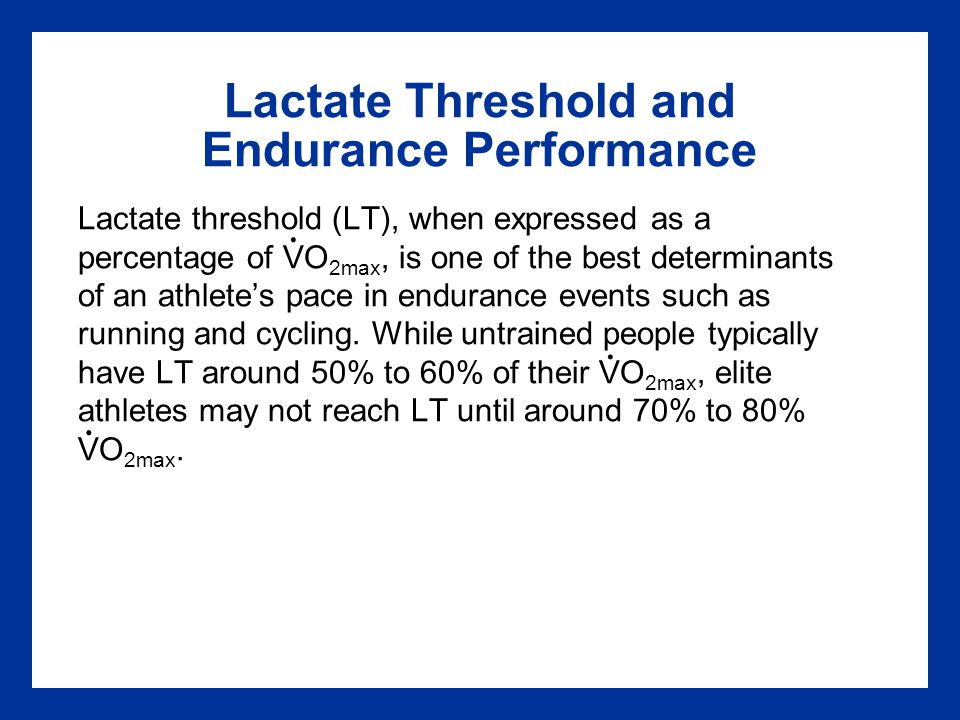 Lactate Threshold and Endurance Performance