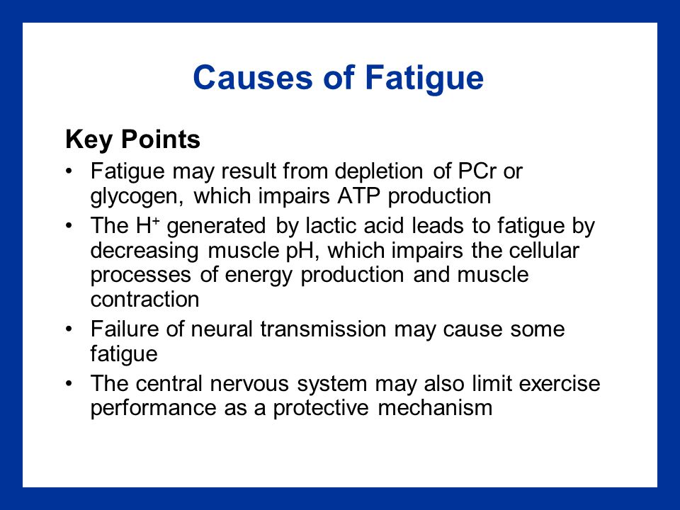 Causes of Fatigue Key Points