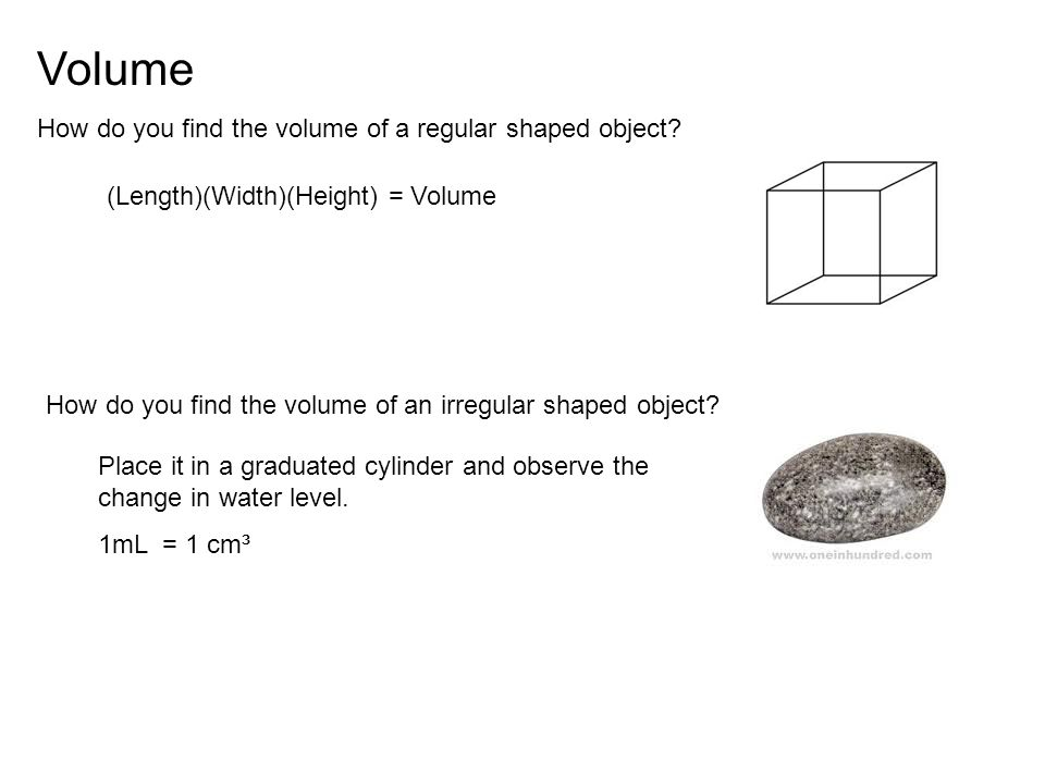 Volume How do you find the volume of a regular shaped object
