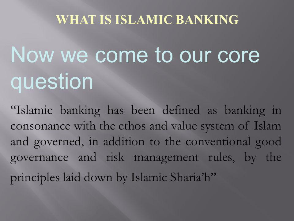 WHAT IS ISLAMIC BANKING