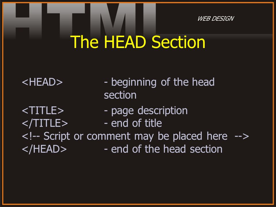 The HEAD Section <HEAD> - beginning of the head section