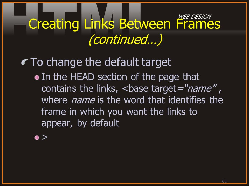Creating Links Between Frames (continued…)