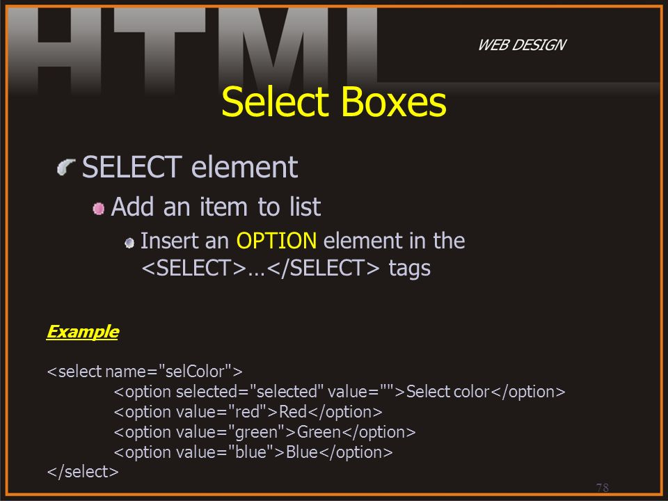 Select Boxes SELECT element Add an item to list
