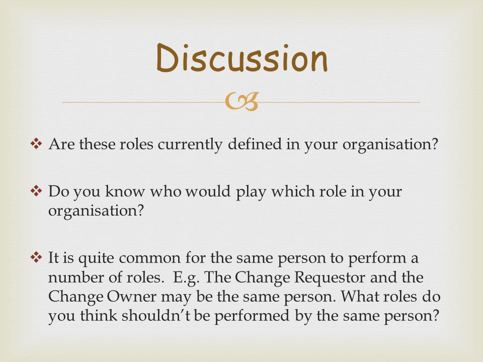 Discussion Are these roles currently defined in your organisation