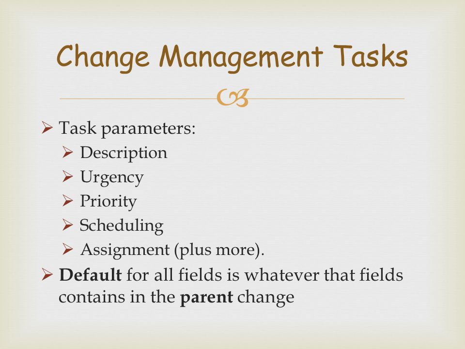 Change Management Tasks