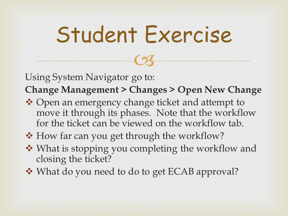 Student Exercise Using System Navigator go to: