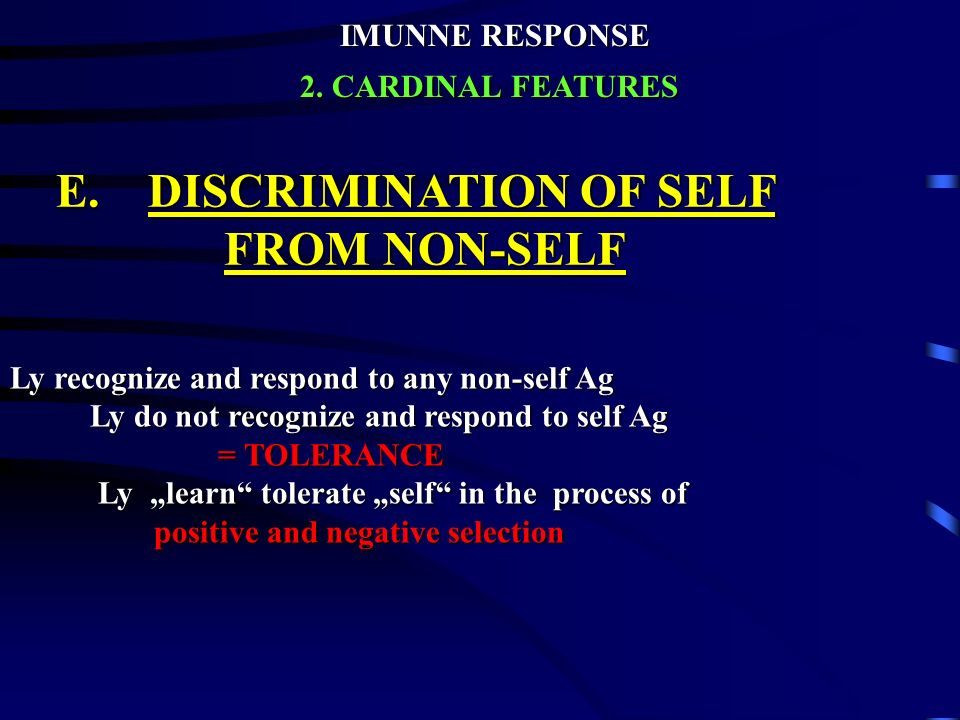 E. DISCRIMINATION OF SELF FROM NON-SELF