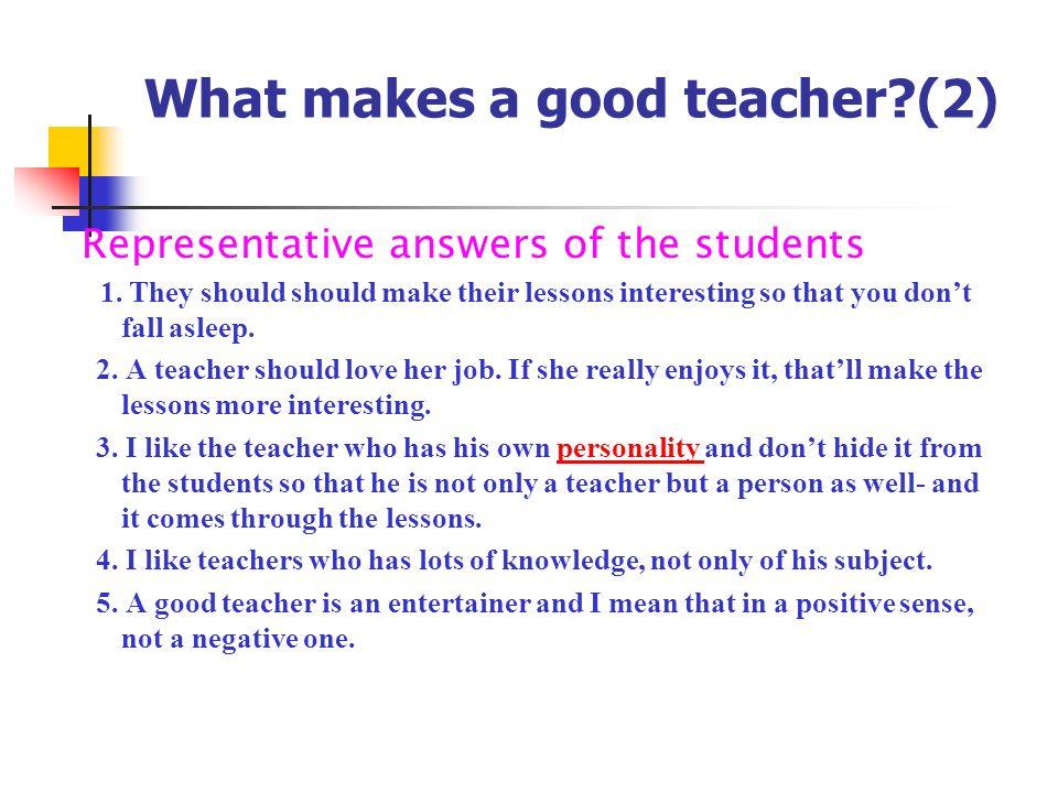 what makes an excellent teacher