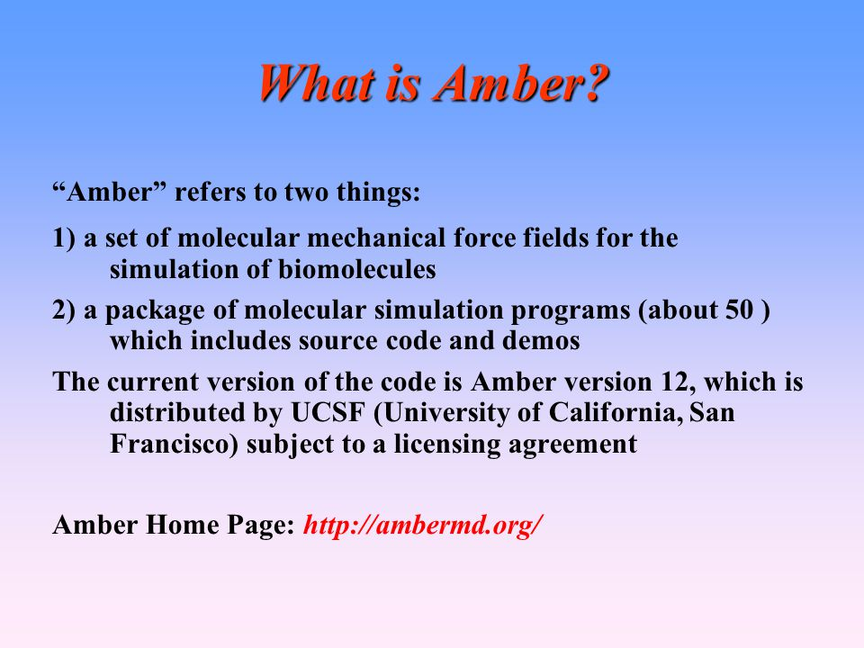 What is Amber Amber refers to two things: