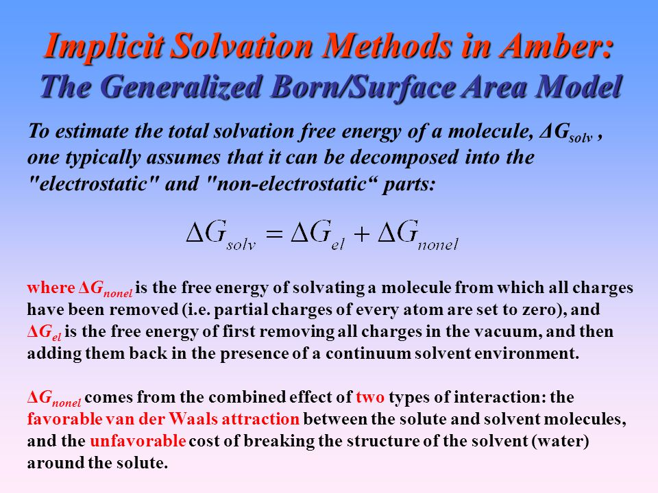 Implicit Solvation Methods in Amber: The Generalized Born/Surface Area Model
