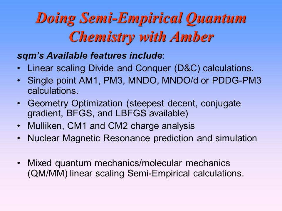 Doing Semi-Empirical Quantum Chemistry with Amber