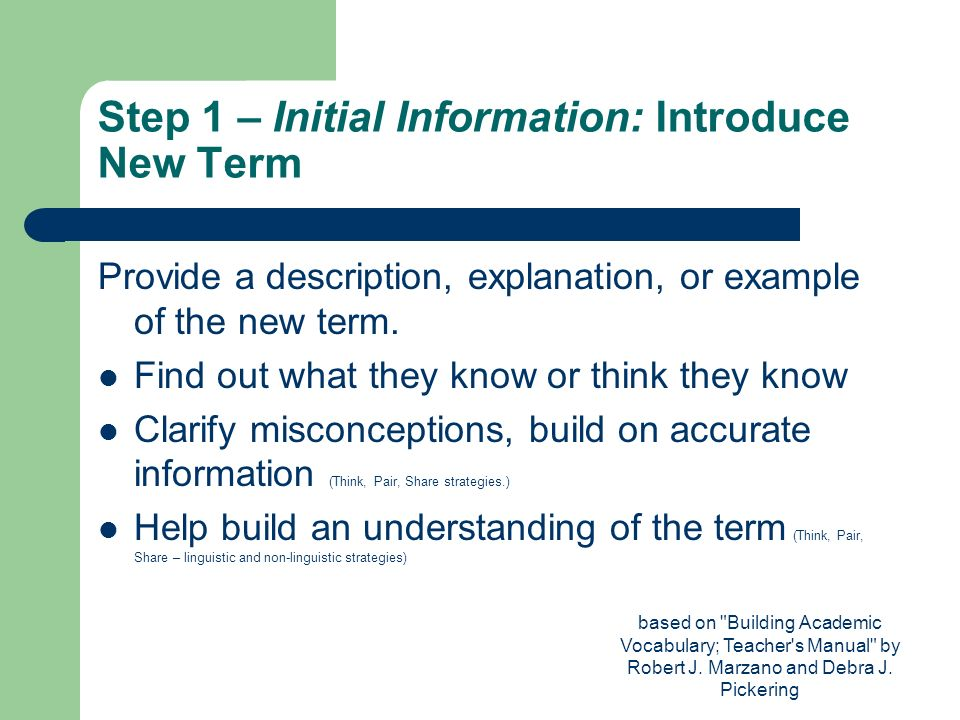 Step 1 – Initial Information: Introduce New Term